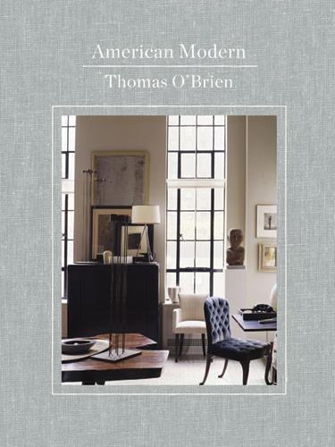 Thomas O'Brien American Modern